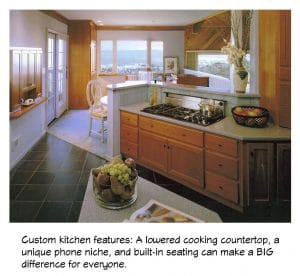 Custom kitchen features satisfy your needs and wants.