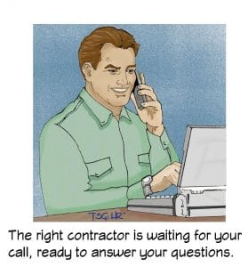 Your contractor is just a phone call away!